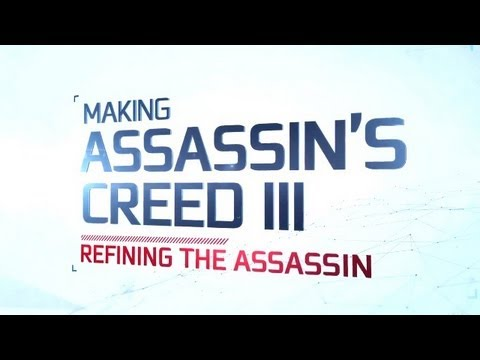 IGN Presents: Making Assassin's Creed 3 - Refining the Assassin (Part 2) - UCKy1dAqELo0zrOtPkf0eTMw