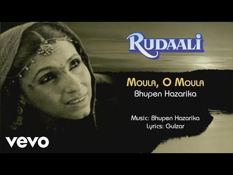 Moula O Moula - Rudaali| Bhupen Hazarika | Official Audio Song - UC3MLnJtqc_phABBriLRhtgQ