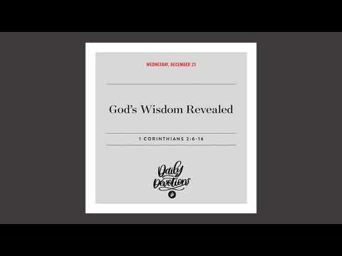 Gods Wisdom Revealed   Daily Devotional