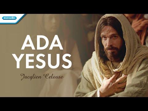 Ada Yesus - Jacqlien Celosse (with lyric)