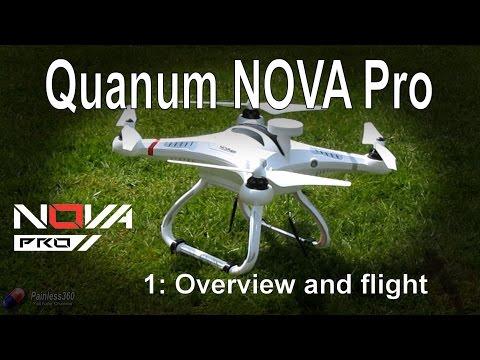 (1/4) Quanum Nova Pro Quadcopter - Overview and setup - UCp1vASX-fg959vRc1xowqpw