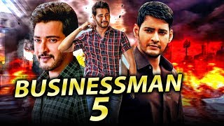 Businessman 5 (2019) Tamil Hindi Dubbed Full Movie | Mahesh Babu, Aarthi Agarwal
