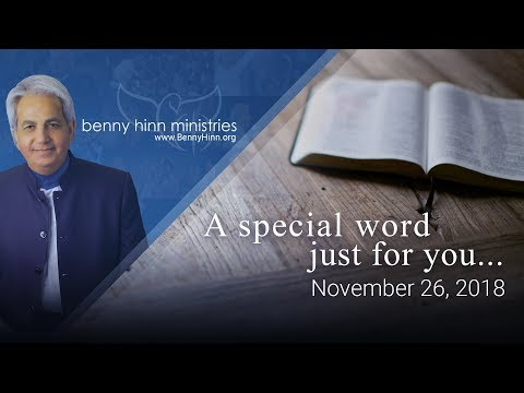 A Word to Bless You and Pray with You - Pastor Benny Hinn