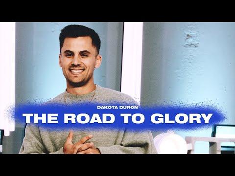 The Road to Glory  Endure  Dakota Duron