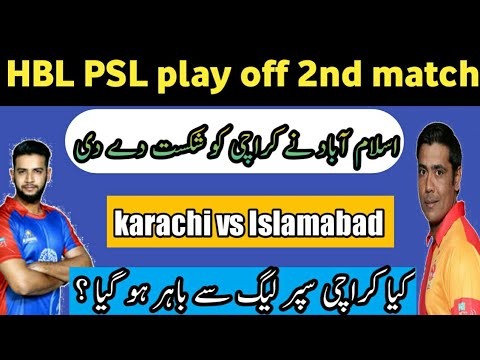 Karachi KINGS OUT From PSL 2019, KARACHI VS ISLAMABAD, PSL4