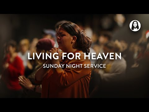 Living For Heaven  Michael Koulianos  Sunday Night Service