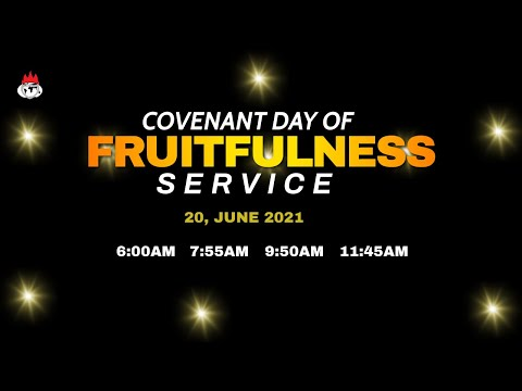 DOMI STREAM: COVENANT DAY OF FRUITFULNESS SERVICE  20, JUNE 2021  FAITH TABERNACLE