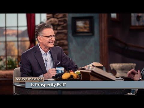 Is Prosperity Evil?