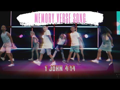 Memory Verse Song - 1 John 4:14