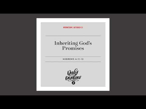 Inheriting Gods Promises  Daily Devotional