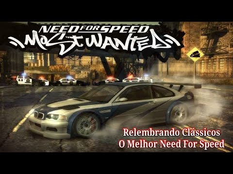 Relembrando jooj - NEED FOR SPEED MOST WANTED