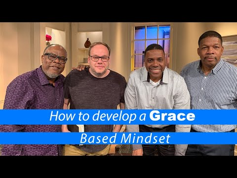 How to Develop a Grace Based Mindset!  Creflo Dollar