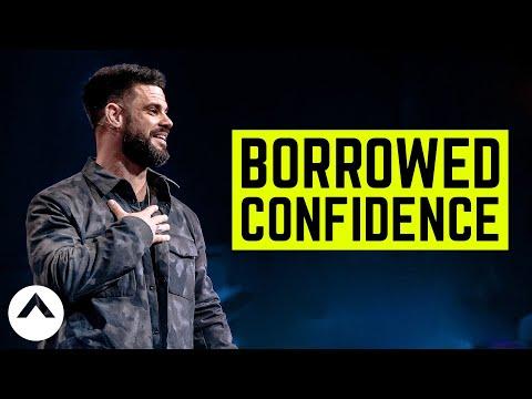 Borrowed Confidence  Pastor Steven Furtick  Elevation Church