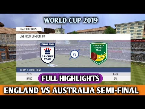 ENGLAND VS AUSTRALIA WORLD CUP 2019 2nd SEMI-FINAL FULL HIGHLIGHTS IN REAL CRICKET 19