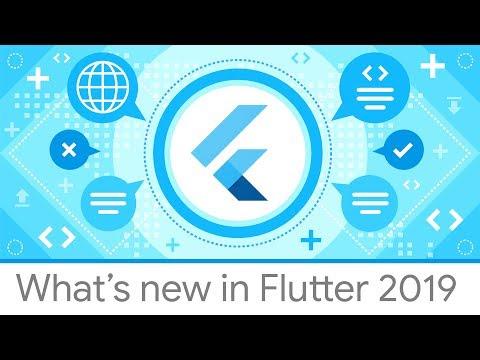 What's new in Flutter 2019 - UC_x5XG1OV2P6uZZ5FSM9Ttw