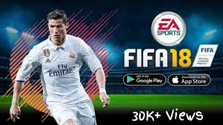 FIFA 18 ANDROID VERSION| No human verification |100% Working with proof |