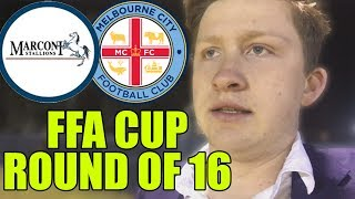 MARCONI STALLIONS 1-2 MELBOURNE CITY | FFA CUP ROUND OF 16 | MATCHDAY VLOG
