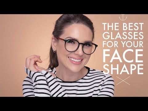5da69bcde9 HOW TO CHOOSE THE BEST GLASSES FOR YOUR FACE SHAPE