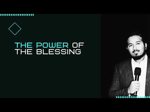 THE POWER OF THE BLESSING, POWERFUL MESSAGE AND PRAYER BY EVANGELIST GABRIEL FERNANDES