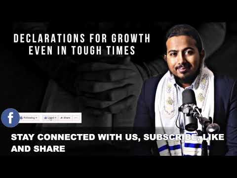 DECLARATIONS FOR GROWTH EVEN IN TIMES OF TROUBLE BY EVANGELIST GABRIEL FERNANDES