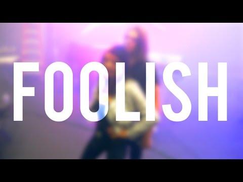 Foolish (Video Lirik)