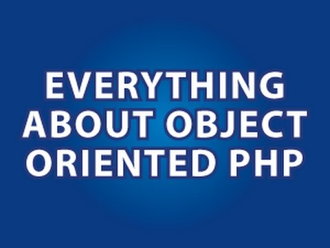 Object Oriented PHP