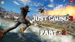 🔴 Just Cause 3 Gameplay Part - 2 LIVE on Chennai City Gamestar 🙏🙏