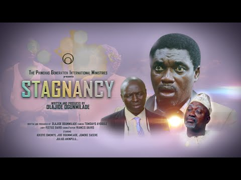 STAGNANCY (Written and Produced by Olajide Ogunmilade)