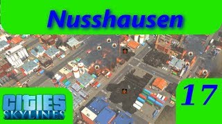 Nusshausen Teil 17 -- Ohhhhh, die Stadt brennt ab -- Cities: Skylines Lets Play