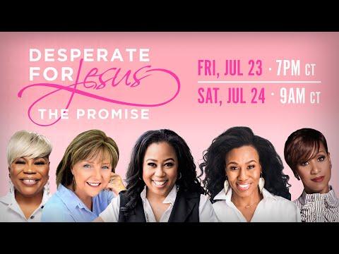 Desperate for Jesus Women's Conference - Chrystal Hurst & Priscilla Shirer