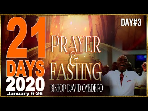 Bishop Oyedepo  21 Days 2020[Day3]