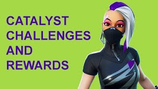 Catalyst Outfit Challenges And Rewards (Fortnite Season10)