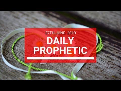 Daily Prophetic 27 June 2019 Word 2