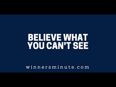 Believe What You Can't See  The Winner's Minute With Mac Hammond
