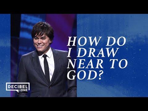 How do I draw near to God?  Joseph Prince