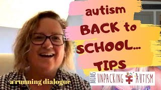Autism - Back to school ANXIETY - Moms Unpacking Autism