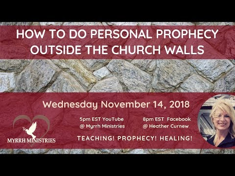 How To Do Personal Prophecy Outside The Church Walls