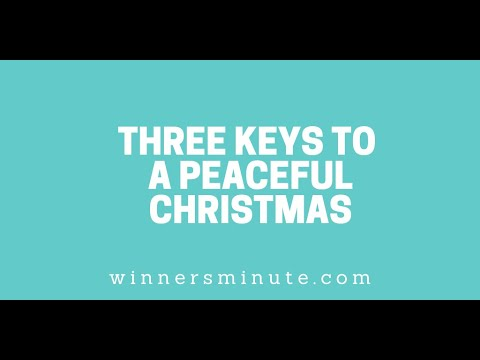 Three Keys to a Peaceful Christmas // The Winner's Minute With Mac Hammond