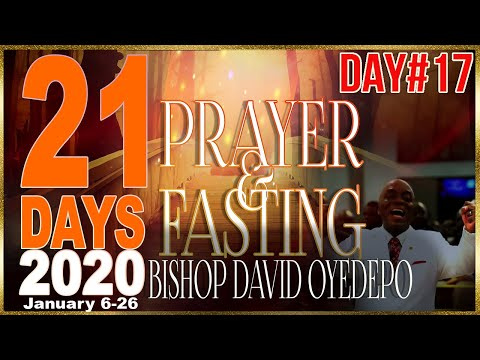 Bishop Oyedepo  21 Days 2020[Day 17]
