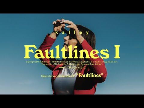 Faultlines I - kalley  Faultlines