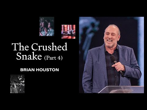 The Crushed Snake   (Part 4)  Brian Houston  Hillsong Church Online