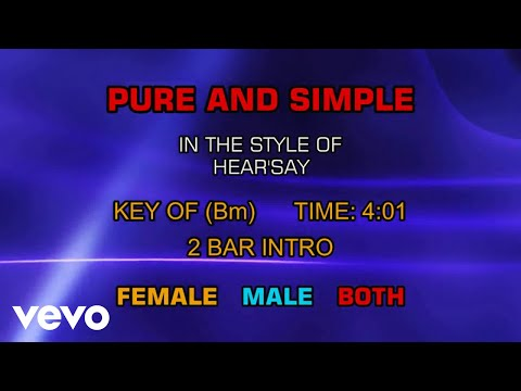 Hear'say - Pure And Simple (Karaoke) - UCQHthJbbEt6osR39NsST13g