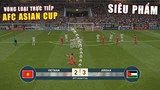 PES 19 | AFC ASIAN CUP | VÒNG 1/8 - TIẾC NUỐI | VIETNAM vs JORDAN - Bóng Đá VIỆT NAM