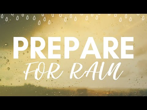 Prepare for Rain - Communion Message 1-5-2020