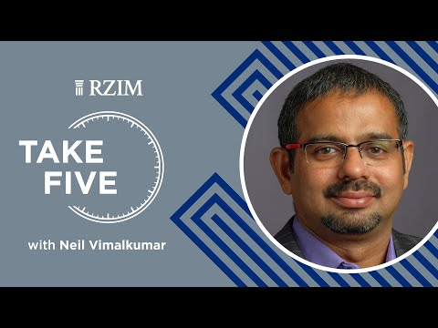 The Christian Idea of Humanitys Essential Worth  Neil Vimalkumar  Take Five  RZIM