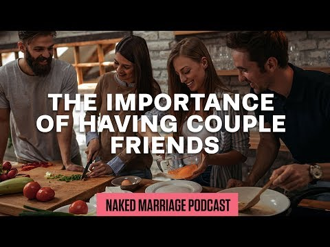 The Importance of Having Couple Friends  Dave and Ashley Willis