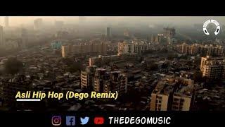 Asli Hip Hop ( Dego Remix ) | Gully Boy - dego , Devotional
