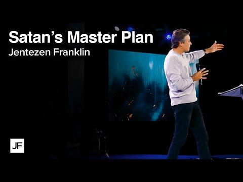 Satan's Master Plan  Jentezen Franklin