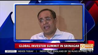Global investor summit in Srinagar and other top #Headlines this hour