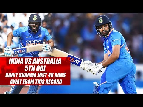 India vs Australia 5th ODI, Rohit Sharma just 46 Runs Away From This Record